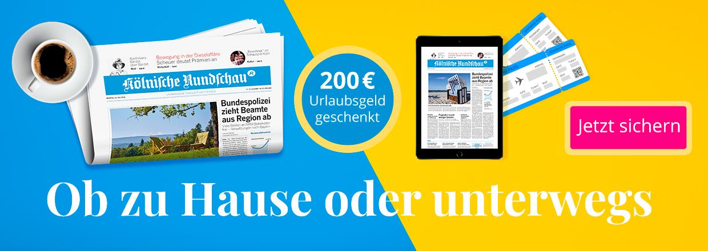 Rundschau 24 Monate lesen und 200 € Prämie sichern